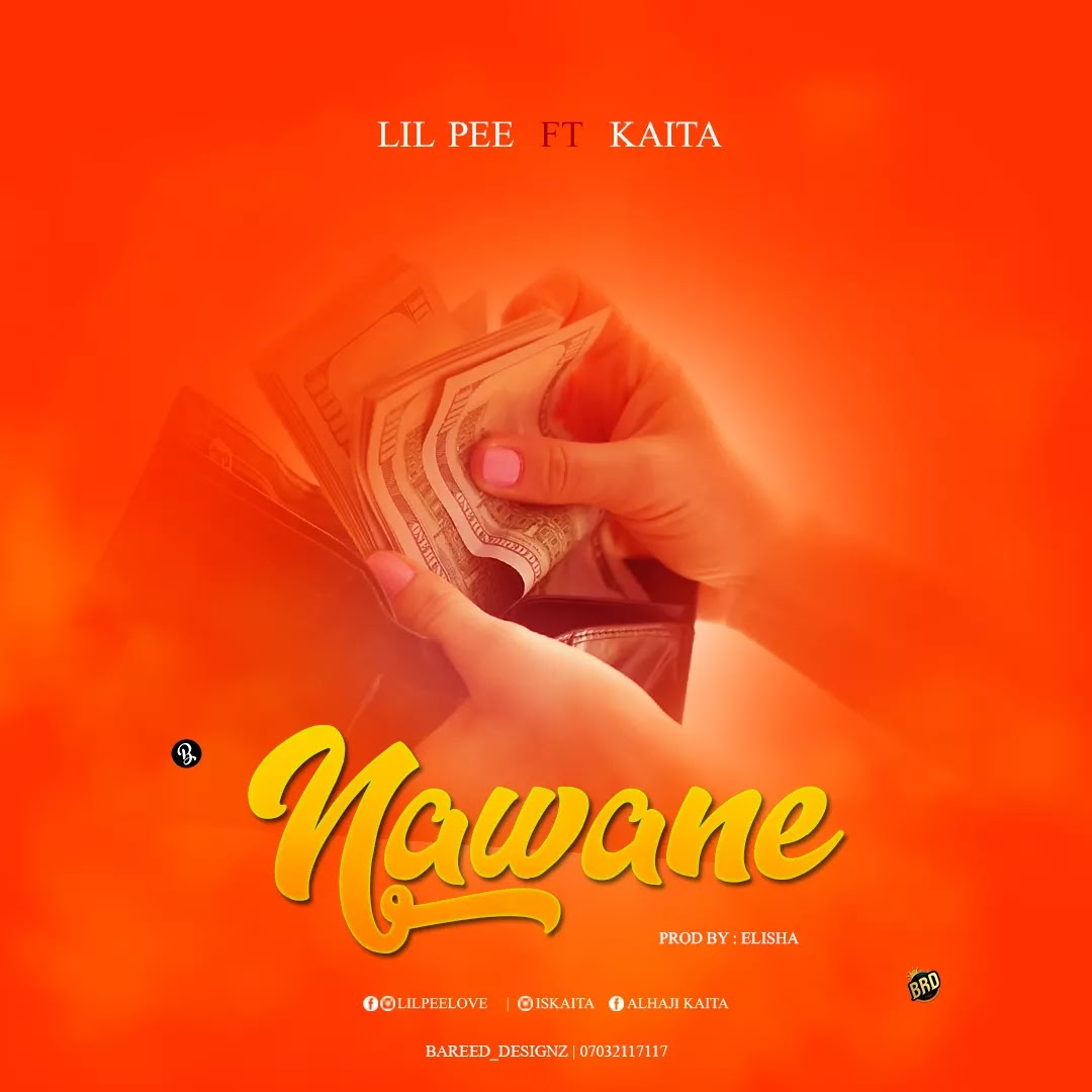 Morell Soul , Morell Music Mp3 Download , Morell Soul Mp3 , Morell Soul Music , Morell Songs Mp3 Download , Lil Pee Ft Kaita - Nawa