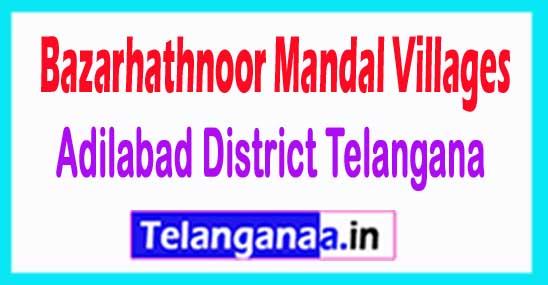 Bazarhathnoor Mandal and Villages in Adilabad District Telangana