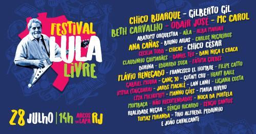 Cartaz do show Lula Livre na Lapa, dia 28 de julho