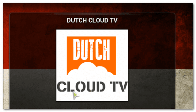 DUTCH CLOUD TV Repository For IPTV XBMC | KODI