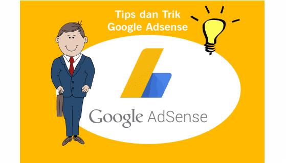 Tips dan Trik diterima Google Adsense Full Approve