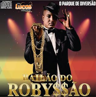 BAILÃO DO ROBYSSÃO - PARQUE DE DIVERSÃO - 2016