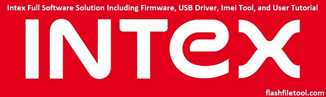 Intex firmware all models flash file