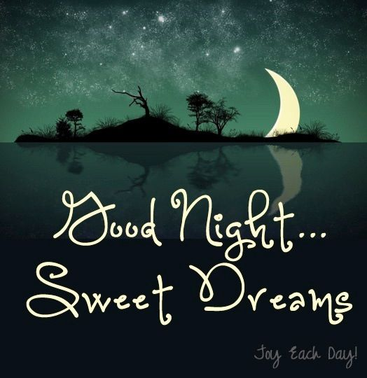 good night and sweet dreams gorgeous