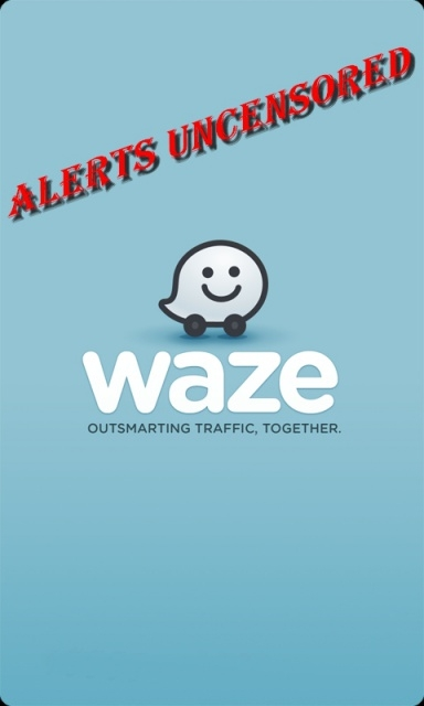 Waze CGE MOD et Waze CHUPPITO MOD+autres: versions décensurés avec emplacement exact radars fixes+mobiles