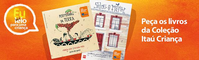 Leia para uma crianças - Coleção Itaú Criança