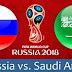Live Streaming Russia Vs Arab Saudi Perlawanan Pembukaan Piala Dunia 2018