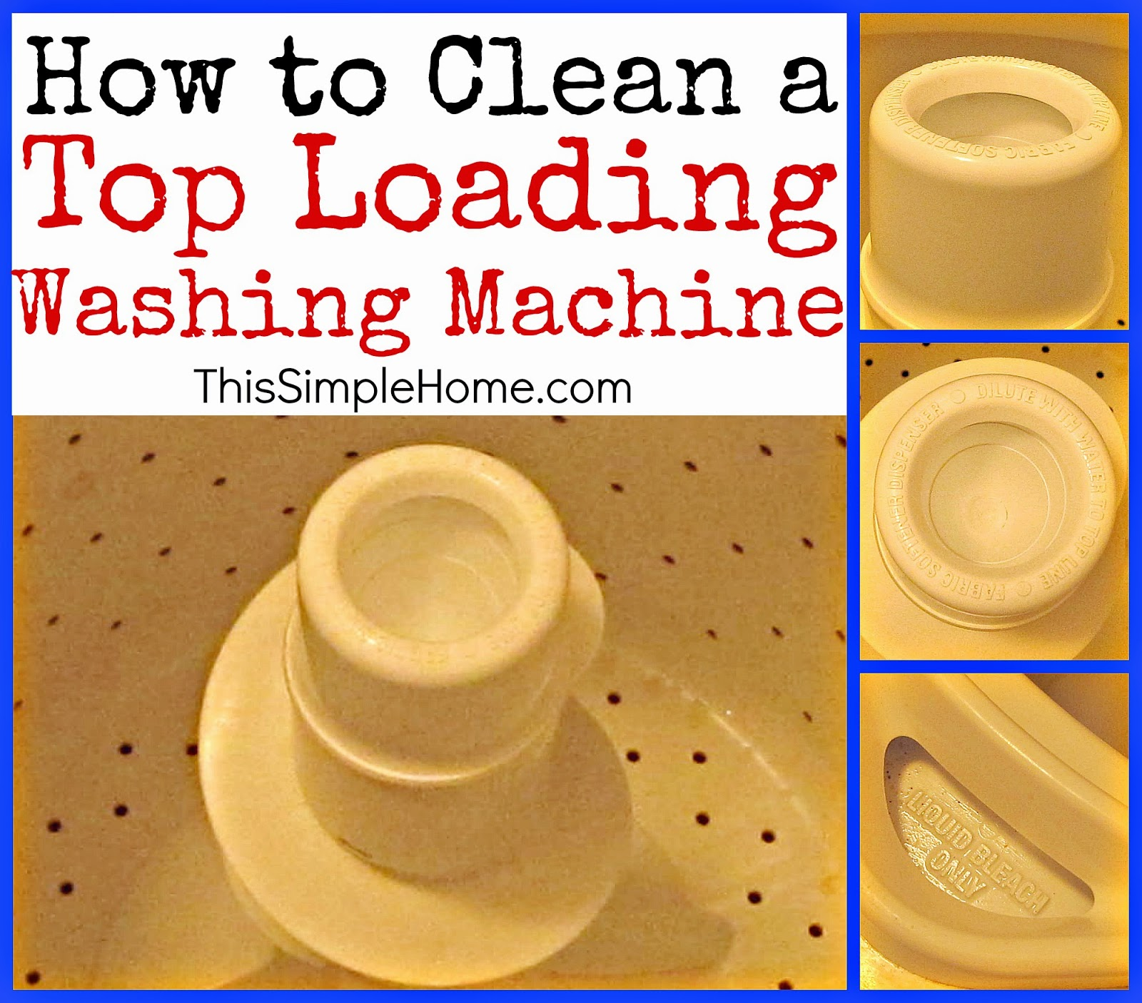 this simple home how to clean a top loading washing machine. Black Bedroom Furniture Sets. Home Design Ideas