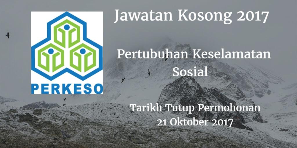 Jawatan Kososng PERKESO 21 Oktober 2017