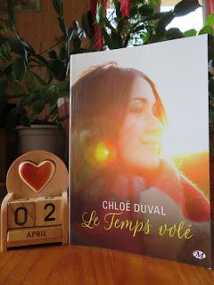 Le temps volé de Chloé Duval