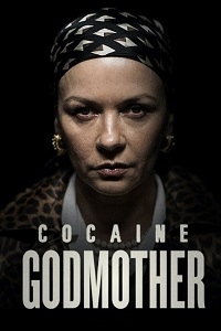 Watch Cocaine Godmother Online Free in HD