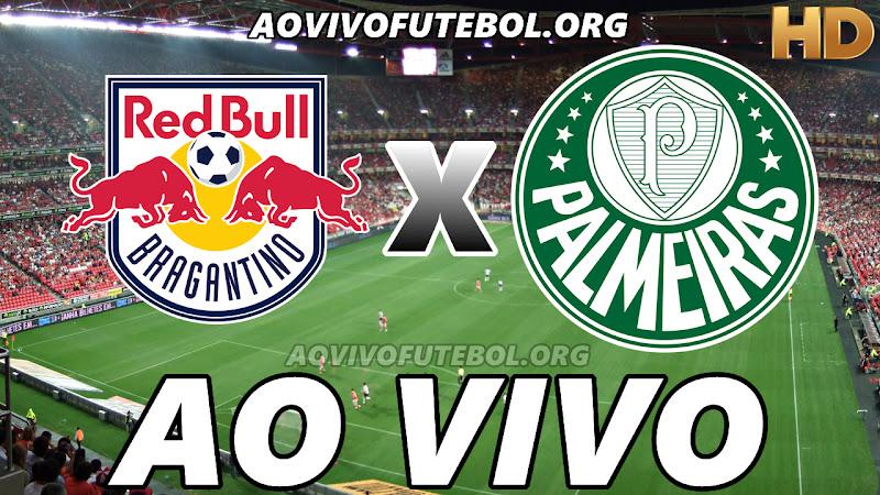 Bragantino x Palmeiras Ao Vivo na TV HD