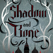 Book Review - Shadow And Bone by Leigh Bardugo