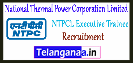 NTPC ET National Thermal Power Corporation Limited  Executive Trainee Recruitment 2018 Expected Cut Off