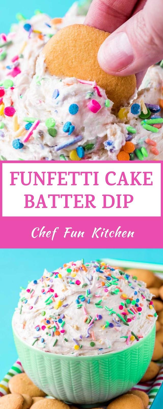 FUNFETTI CAKE BATTER DIP
