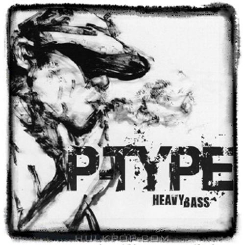 P-Type – Heavy Bass