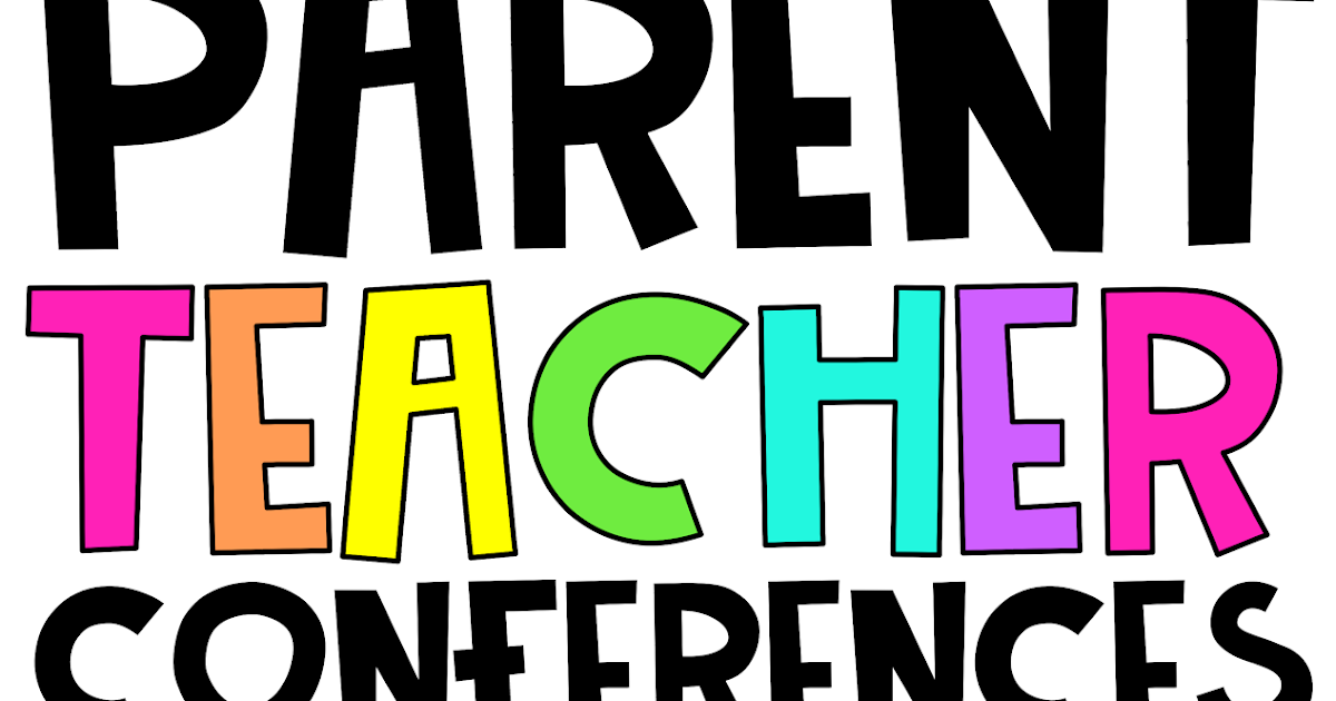Parent Teacher Conference Tips and Resources | Learning In Wonderland