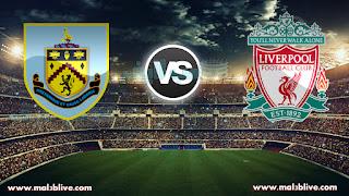 مشاهدة مباراة ليفربول وبيرنلي Burnley Vs Liverpool بث مباشر بتاريخ 01-01-2018 الدوري الانجليزي