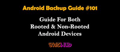Android Ultimate Backup Guide