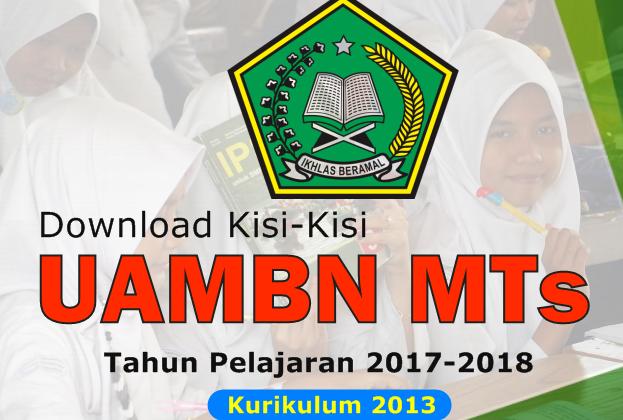 Kisi-Kisi Ujian Akhir Madrasah Berstandar Nasional (UAMBN) MTs Tahun Pelajaran 2017/2018