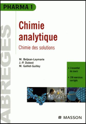 Livre : Chimie analytique, Chimie des solutions - Abrégés Pharma 1 PDF
