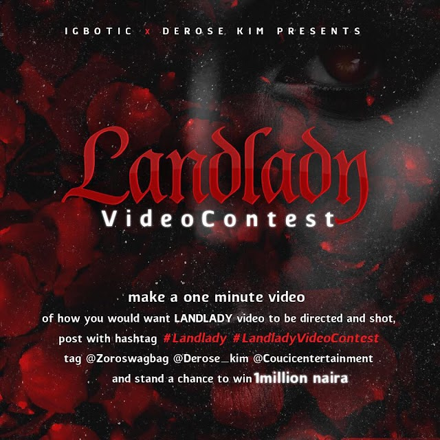 #MUSIC LOVERS here is your chance to Win 1million naira in the Landlady video contest!