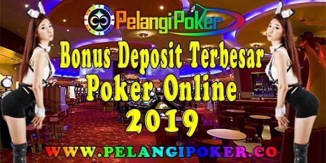 Bonus-Deposit-Terbesar-Poker-Online-2019