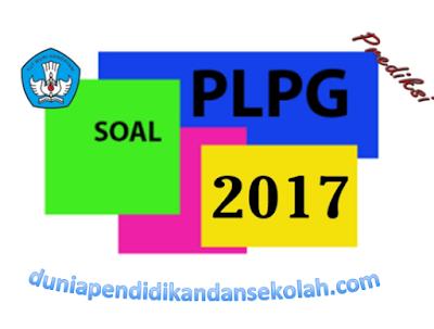 Prediksi Soal UTN PLPG 2017 sesuai kisi-kisi dan kunci jawaban