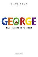 Resultado de imagen para george alex gino