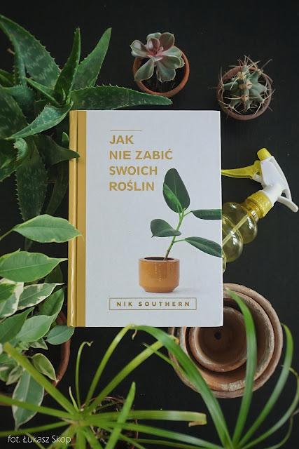 książka Jak nie zabić swoich roślin
