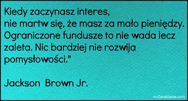 Jackson Brown Jr., cytaty o sukcesie, bogactwie, pieniądzach i finansach.