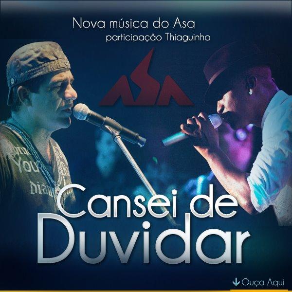 Foi lançada hoje no site do Asa de Águia a versão ao vivo da música Cansei  de Duvidar 4051cf79e8f8e