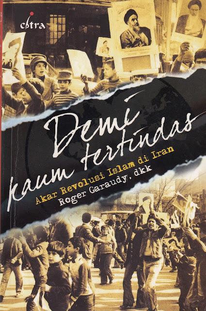 """Pemahaman Menyimpang Syiah dalam Buku """"Demi Kaum Tertindas: Akar Revolusi Islam di Iran"""""""