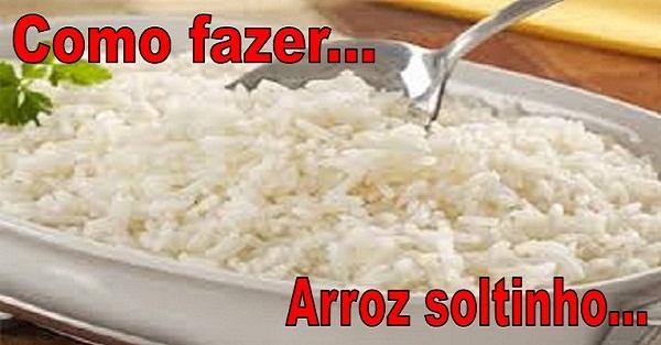 Arroz Soltinho para Iniciantes (Imagem: Reprodução/Internet)