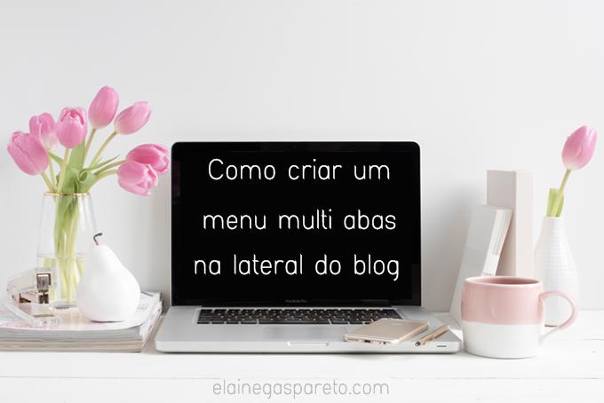 Como criar um menu multi abas na lateral do blog