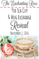 http://theenchantingrose.blogspot.ca/2016/11/9th-tea-cup-and-mug-exchange-reveal.html