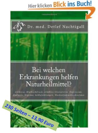 http://www.amazon.de/welchen-Erkrankungen-helfen-Naturheilmittel-Wechseljahresbeschwerden/dp/1497408253/ref=sr_1_1?s=books&ie=UTF8&qid=1418338209&sr=1-1&keywords=detlef+nachtigall