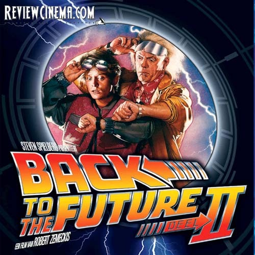 Review Cinema Back To The Future Part Ii 1989