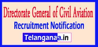 Directorate General of Civil Aviation DGCA Recruitment Notification 2017
