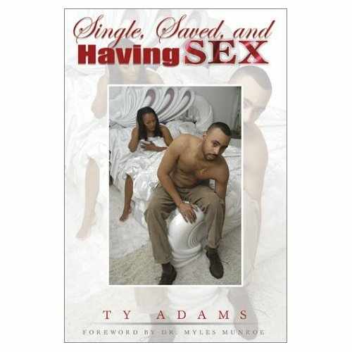 Single Saved And Having Sex By Ty Adams 54