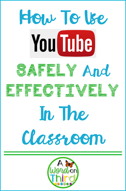How To Use YouTube Safely And Effectively In The Classroom - A Word On Third