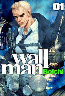 Portada del primer tomo de Wallman, manga del autor llamado Boichi
