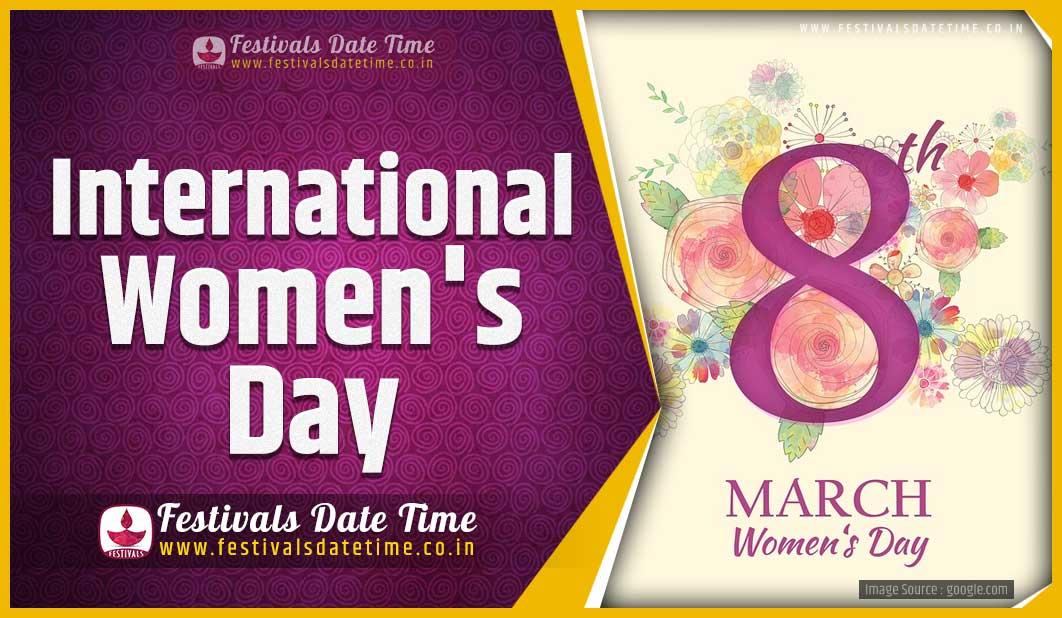 Womens March 2022 Calendar.2022 International Women S Day Date And Time 2022 International Women S Day Festival Schedule And Calendar Festivals Date Time