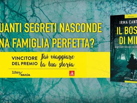 #SegnalazioneTime - Finalmente In Libreria Il Bosco di Mila di Irma Cantoni