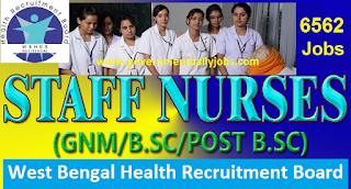 WBHRB Recruitment 2017 Notification for 6562 Staff Nurse Grade II