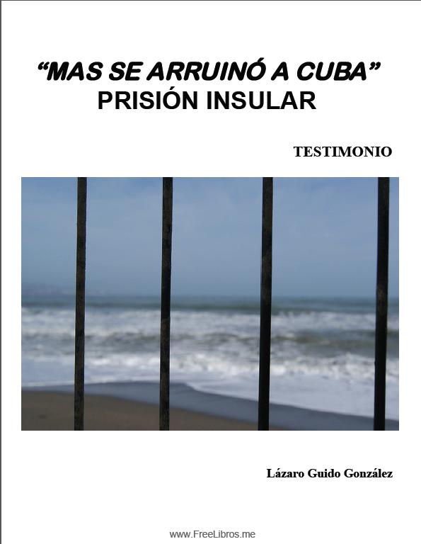 Mas se arruino Cuba – Lázaro Guido González