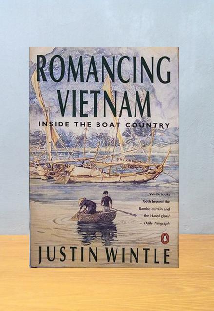 ROMANCING VIETNAM, Justin Wintle