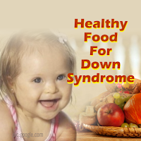 Makanan Sehat untuk Anak Down Syndrome