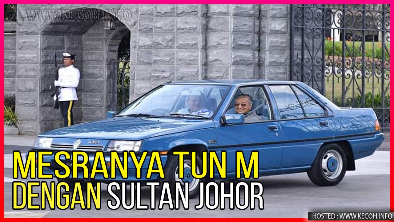 Video Layanan Mesra Sultan Johor Pada Tun M Akhirnya Tersebar Di Media Sosial