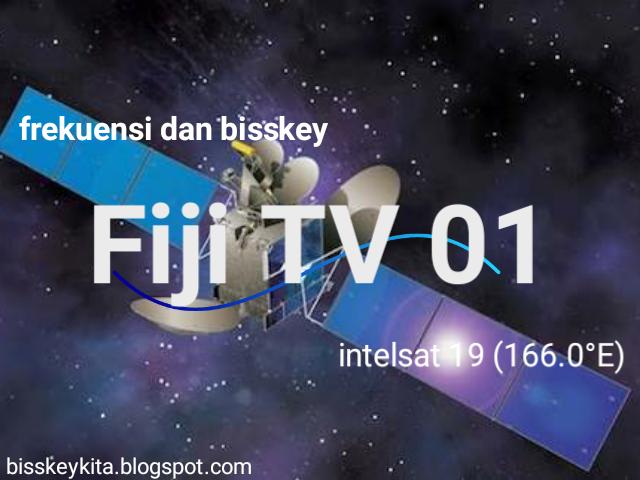 Frekuensi dan Bisskey Fiji TV Terbaru di Satellit Intelsat 19 (166.0°E)
